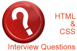 Interview Questions and answers for web designers – HTML & CSS
